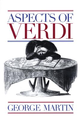 Aspects of Verdi - Martin, George W