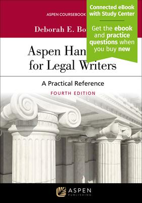 Aspen Handbook for Legal Writers: A Practical Reference - Bouchoux, Deborah E