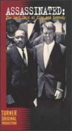 Assassinated: The Last Days of King & Kennedy - Bill Guttentag; Vince di Persio