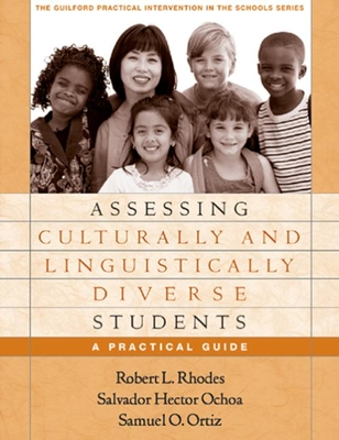 Assessing Culturally and Linguistically Diverse Students: A Practical Guide - Rhodes, Robert L, PhD