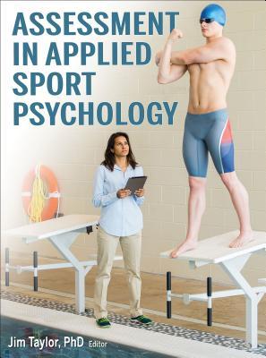Assessment in Applied Sport Psychology - Taylor, Jim (Editor)