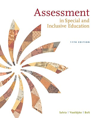 Assessment: In Special and Inclusive Education - Salvia, John, and Ysseldyke, James, and Witmer, Sara