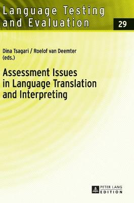 Assessment Issues in Language Translation and Interpreting - Tsagari, Dina (Editor)