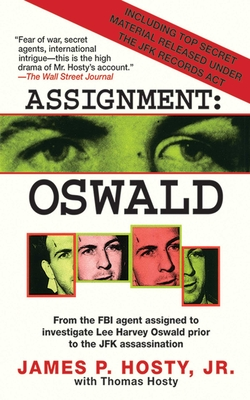 Assignment: Oswald - Hosty, James P, Jr., and Hosty, Thomas