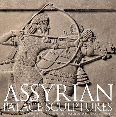 Assyrian Palace Sculptures - Collins, Paul