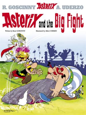 Asterix and the Big Fight - Goscinny, Rene