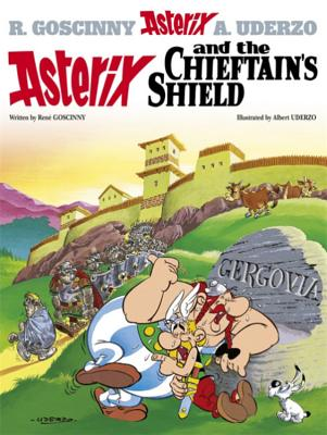Asterix and the Chieftain's Shield - Goscinny, Rene, and Uderzo, Albert