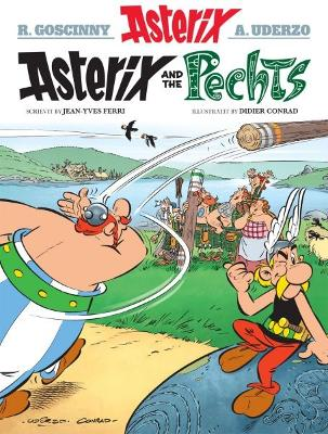 Asterix and the Pechts - Conrad, Didier, and Ferri, Jean-Yves, and Fitt, Matthew (Translated by)
