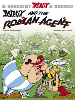Asterix and the Roman Agent - Goscinny, Rene