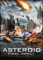 Asteroid: Final Impact - Jason Bourque