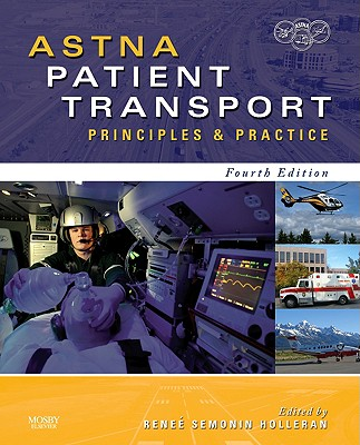 ASTNA Patient Transport: Principles and Practice - Astna
