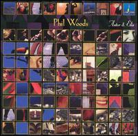 Astor & Elis - Phil Woods