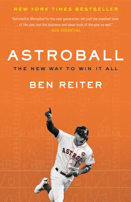 Astroball: The New Way to Win It All - Reiter, Ben