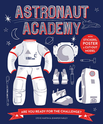 Astronaut Academy: Are You Ready for the Challenge - Martin, Steve, and Farley, Jennifer