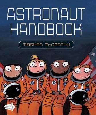 Astronaut Handbook - McCarthy, Meghan