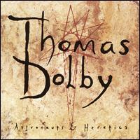 Astronauts & Heretics - Thomas Dolby