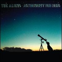 Astronomy for Dogs - The Aliens