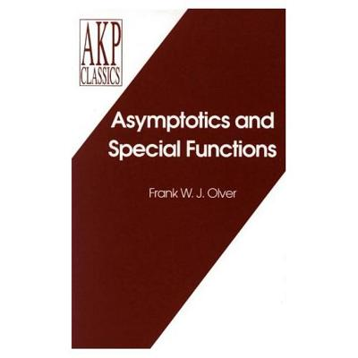 Asymptotics and Special Functions - Olver, Frank