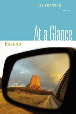 At a Glance: Essays - Brandon, Lee
