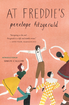 At Freddie's - Fitzgerald, Penelope, and Callow, Simon (Introduction by)