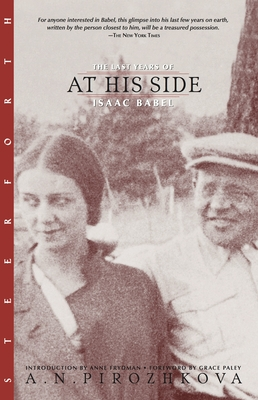At His Side: The Last Years of Isaac Babel - Pirozhkova, A N