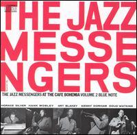 At the Cafe Bohemia, Vol. 2 - Art Blakey & the Jazz Messengers