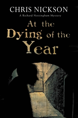 At the Dying of the Year - Nickson, Chris