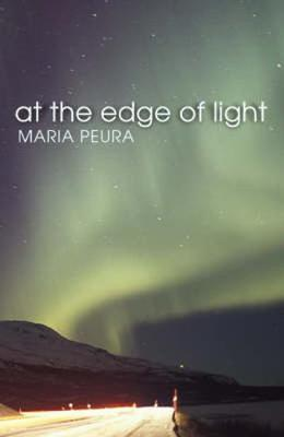 At the Edge of Light - Peura, Maria