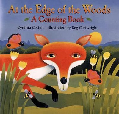 At the Edge of the Woods: A Counting Book - Cotten, Cynthia