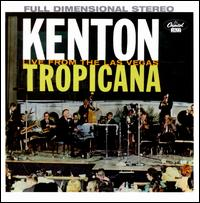 At the Las Vegas Tropicana - Stan Kenton