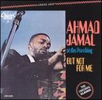 At the Pershing: But Not for Me - Ahmad Jamal Trio
