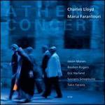 Athens Concert - Charles Lloyd/Maria Farantouri