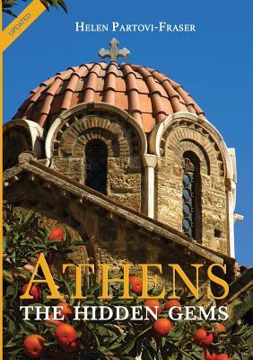 Athens: The Hidden Gems - Partovi-Fraser, Helen