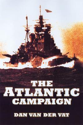 Atlantic Campaign - Van Der Vat, Dan