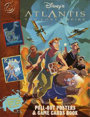 Atlantis: The Lost Empire Pull-Out Posters and Game Cards - Random House Disney, and Disney Press (Creator)
