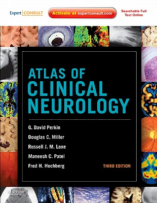 Atlas of Clinical Neurology - Perkin, G David, and Miller, Douglas C, and Lane, Russell J M