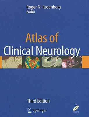 Atlas of Clinical Neurology - Rosenberg, Roger N (Editor)