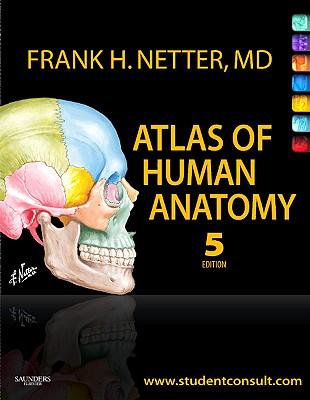 Atlas of Human Anatomy - Netter, Frank H, MD