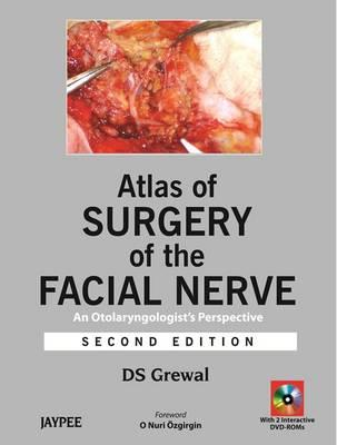 Atlas of Surgery of the Facial Nerve - Grewal, D. S.