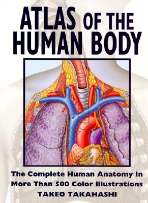 Atlas of the Human Body - Harper Collins Publishers