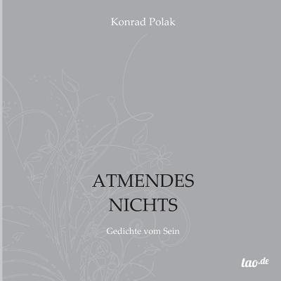 Atmendes Nichts - Polak, Konrad