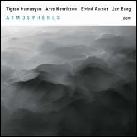 Atmosphères - Tigran Hamasyan