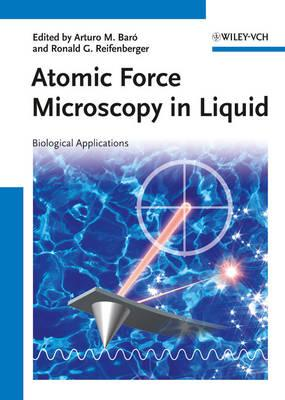 Atomic Force Microscopy in Liquid: Biological Applications - Baro, Arturo M. (Editor), and Reifenberger, Ronald G. (Editor)