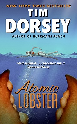 Atomic Lobster - Dorsey, Tim