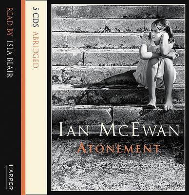 Atonement - McEwan, Ian, and Nicholl, Kati (Abridged by), and Blair, Isla (Read by)