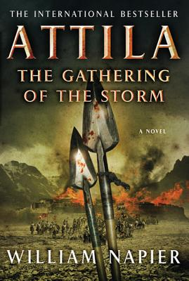 Attila the Gathering of the Storm - Napier, William, Sir