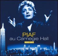 Au Carnegie Hall 1956-1957 - Edith Piaf