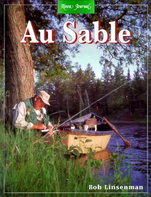 Au Sable - Linsenman, Bob