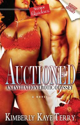 Auctioned: An Invitation Erotic Odyssey - Terry, Kimberly Kaye