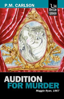 Audition for Murder - Carlson, P M